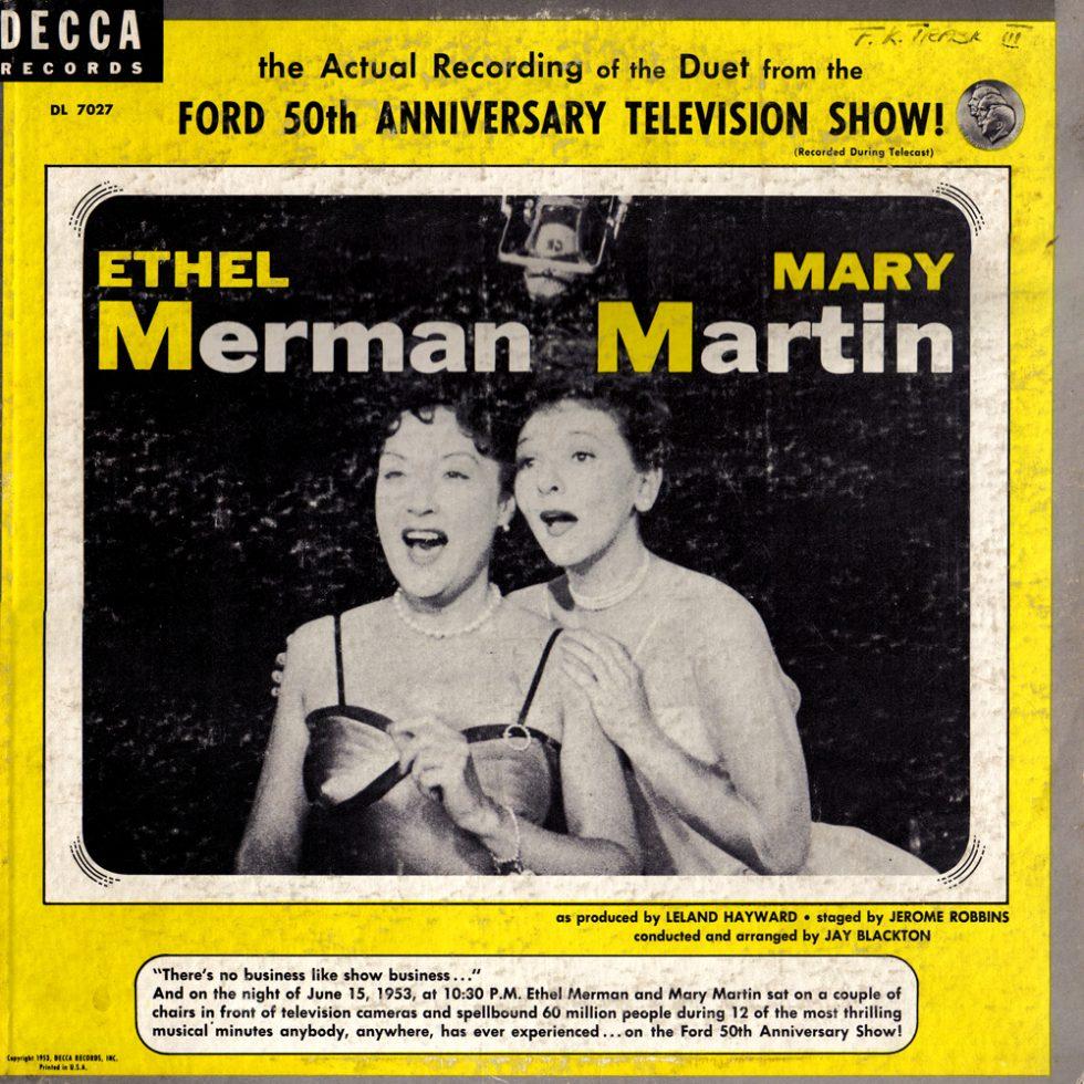 Mary Martin, Ethel Merman
