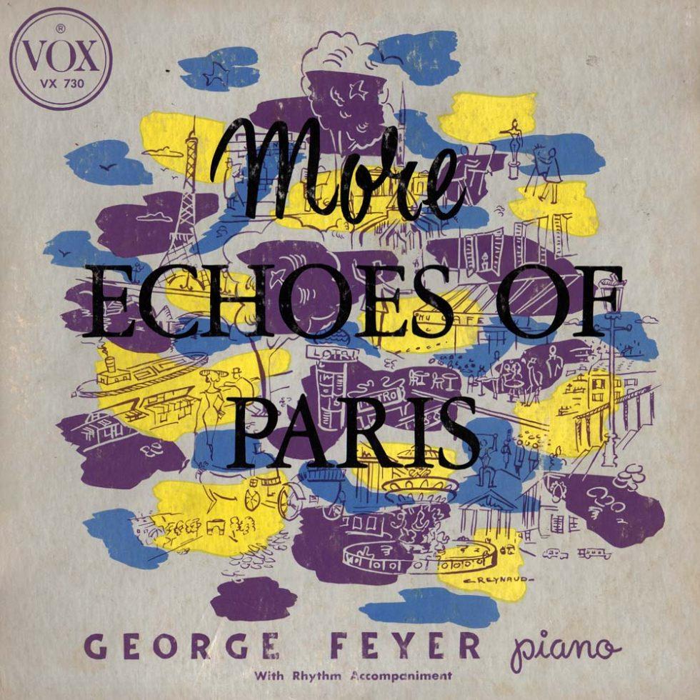George Feyer - Echoes of Paris